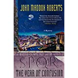 The Year of Confusion (SPQR)by John Maddox Roberts