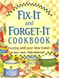 Fix-It and Forget-It Cookbook: Feasting with Your Slow Cooker (1561483176) by Dawn J Ranck