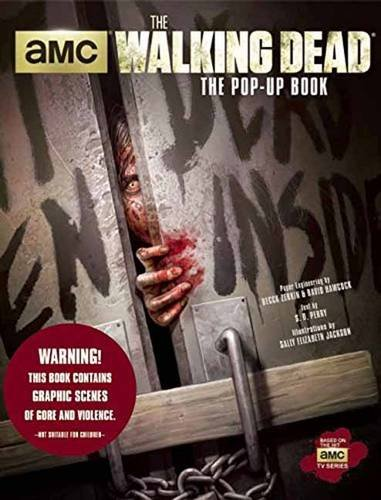 The Walking Dead: The Pop-Up Book - Stephani Danelle Perry