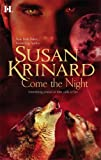 Come The Night (0373773153) by Krinard, Susan