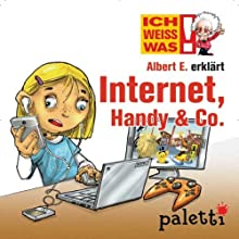 Albert E. erklärt Internet, Handy & Co. (Ich weiß was) Audiobook by Volker Hahn Narrated by Philipp Schepmann