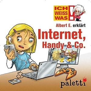 Albert E. erklärt Internet, Handy & Co. (Ich weiß was) Hörbuch