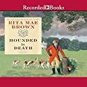 Hounded to Death Audiobook by Rita Mae Brown Narrated by Cynthia Darlow