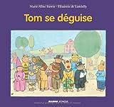 """Afficher """"Tom se déguise"""""""
