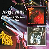 April Wine The Nature Of The Beast/Power Play