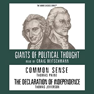 Common Sense and the Declaration of Independence (Knowledge Products) Giants of Political Thought Series | [George H. Smith]