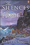 img - for The Silences of Home book / textbook / text book