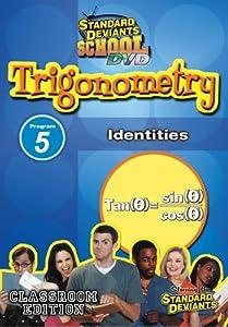 Standard Deviants School Trigonometry Module 5: Identities