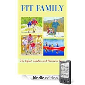 51qz6xhgi1L. SL500 AA246 PIkin2,BottomRight, 13,34 AA280 SH20 OU01  Fit Family    The Infant, Toddler, and Preschool Years (Kindle Edition)