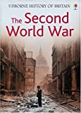 The Second World War (Usborne History of Britain) Henry Brook