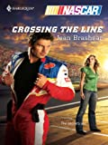img - for Crossing the Line (Harlequin NASCAR) book / textbook / text book