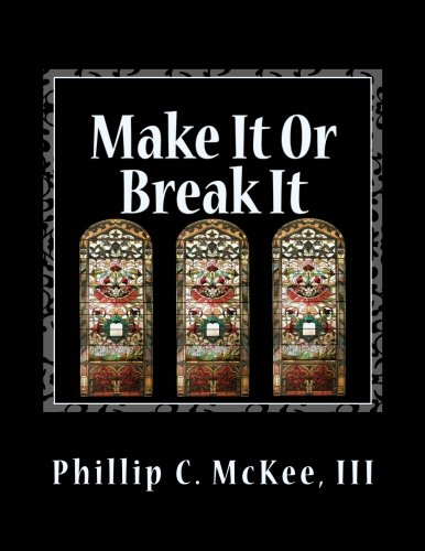 Make It or Break It: Stained Glass for Beginners, 2nd Edition