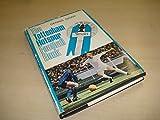 The Tottenham Hotspur Football Book by Signy, Dennis