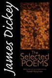 img - for James Dickey: The Selected Poems (Wesleyan Poetry Series) book / textbook / text book