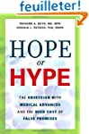 Hope Or Hype - The Obsession with Med...