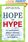 Hope or Hype: The Obsession with Medi...