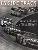 img - for Inside Track: A Photo Documentary of NASCAR Stock Car Racing by Parsons, Benny (1996) Hardcover book / textbook / text book