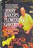 Jerry Baker's Flowering Garden (0020303750) by Baker, Jerry