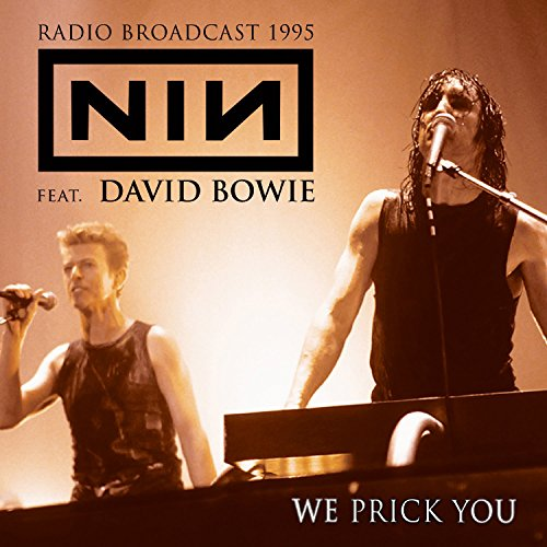 Original album cover of We Prick You: Radio Broadcast by Nine Inch Nails Feat. David Bowie