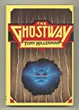 The Ghostway (A Harper novel of suspense) (0060153962) by Hillerman, Tony