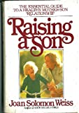 img - for Raising a Son: The Essential Guide to a Healthy Mother Son Relationship book / textbook / text book