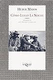 Como Llego La Noche / How Night Fell (Spanish Edition)