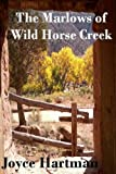 The Marlows of Wild Horse Creek
