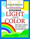 img - for Exploring Light and Color by Gold-Dworkin, Heidi, Almadingen, K. (1999) Paperback book / textbook / text book