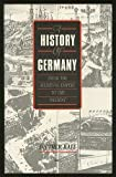 A History of Germany from the Medieval Empire to the Present (0854962360) by Raff, Diether