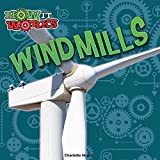 Windmills (How It Works)