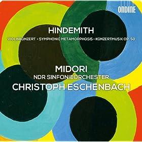 Hindemith: Violinkonzert - Symphonic Metamorphosis - Konzertmusik, Op. 50