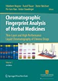 img - for Chromatographic Fingerprint Analysis of Herbal Medicines: Thin-layer and High Performance Liquid Chromatography of Chinese Drugs book / textbook / text book