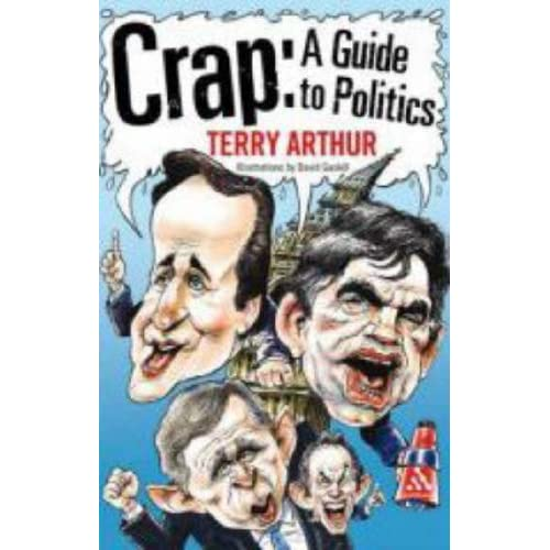 Crap: A Guide to Politics