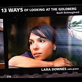 13 Ways of Looking at the Goldberg (Bach Reimagined)