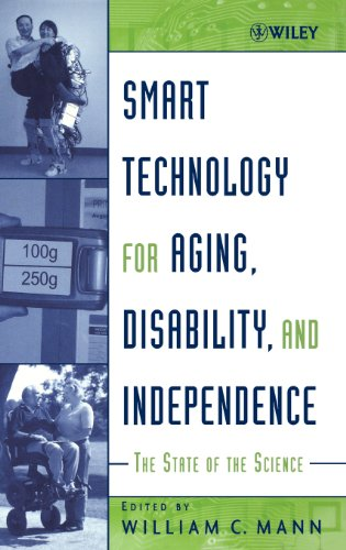 Smart Technology for Aging, Disability, and Independence:...