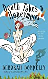 Death Takes a Honeymoon (Carnegie Kincaid, Book 4)