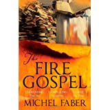 The Fire Gospel (Myths)by Michel Faber