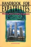Handbook for expatriates: Working and living in Singapore