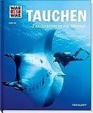 Tauchen - Faszination unter Wasser