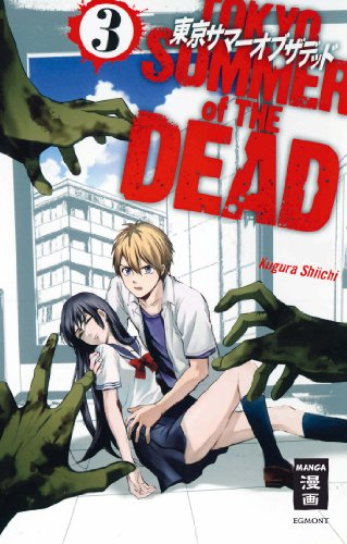 Tokyo Summer of the Dead, Band 3