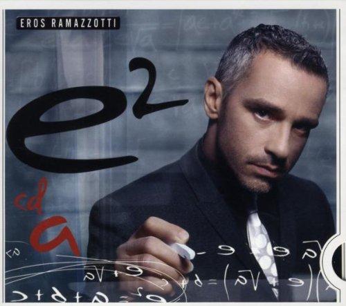 Eros Ramazzotti - E2, Vol. 1 - Zortam Music