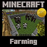 Minecraft: All About Farming