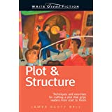 Write Great Fiction - Plot & Structure ~ James Scott Bell