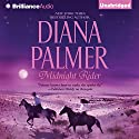 Midnight Rider (       UNABRIDGED) by Diana Palmer Narrated by Todd Haberkorn