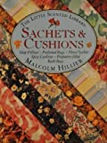 Sachets & Cushions (Little Scented Library) (0671789848) by Hillier, Malcolm