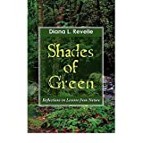 [ SHADES OF GREEN: REFLECTIONS ON LESSONS FROM NATURE ] BY Revelle, Diana L ( AUTHOR )Jun-15-2010 ( Paperback...