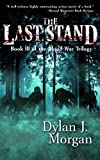 img - for The Last Stand -- Blood War Trilogy Book III book / textbook / text book
