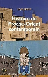 Histoire du Proche-Orient contemporain, Dakhli, Leyla