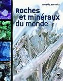 echange, troc Ronald Bonevitz, Margaret Carruthers, Richard Efthim - Roches et minéraux du monde