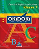 img - for OKiDOKi. Deutsch. Aufsatz 7. Schuljahr book / textbook / text book